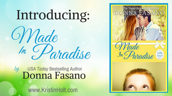 Introducing: Made In Paradise by Donna Fasano