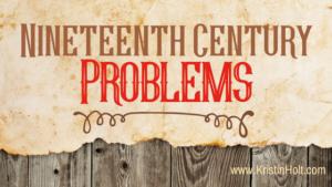Kristin Holt | Nineteenth Century Problems. Related to Paralyzed Bridegroom: January 15, 1888.