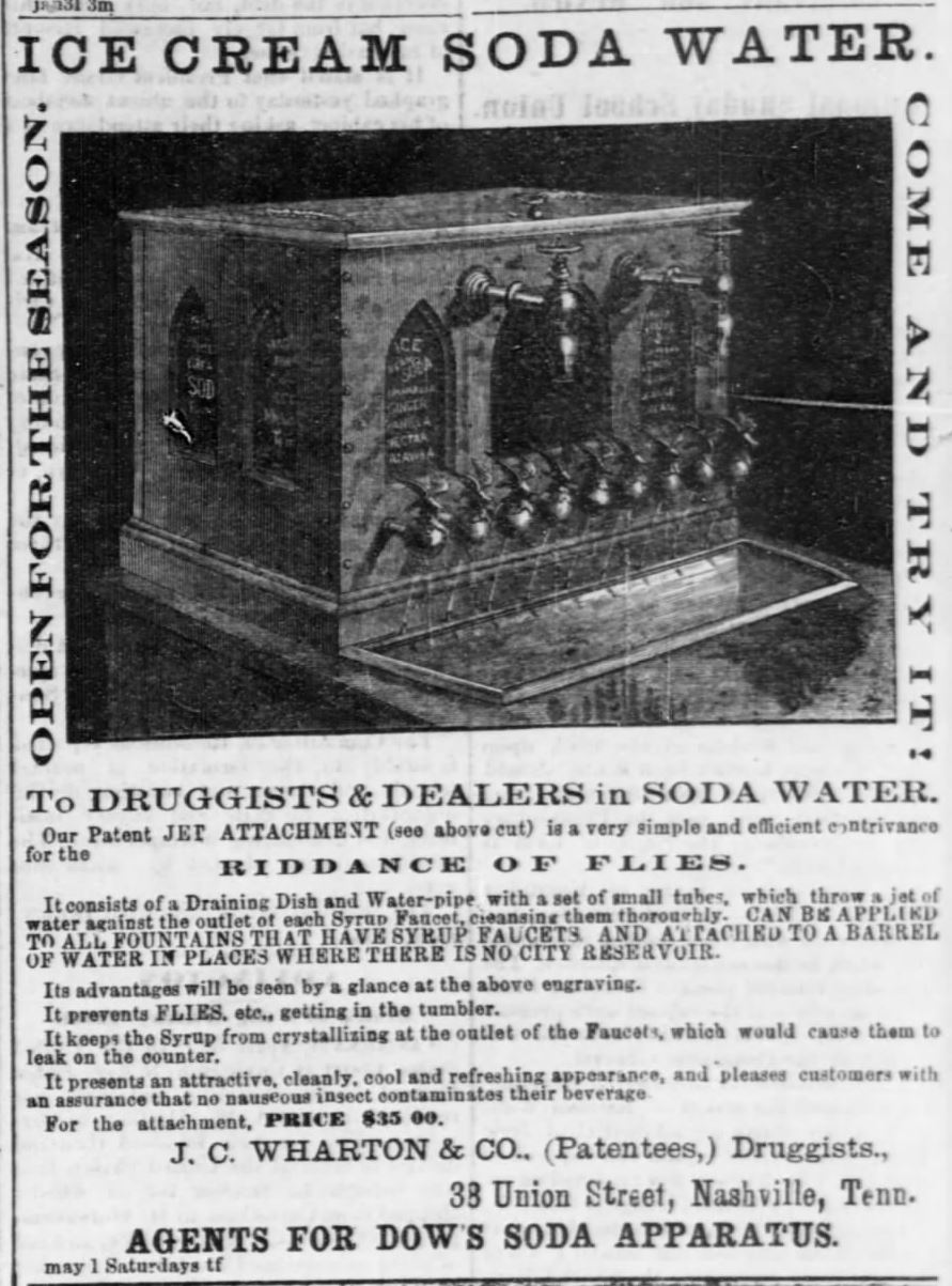 "Kristin Holt | The Victorian-era Soda Fountain. From Nashville Union and American of Nashville, Tennessee on May 1, 1869: ""To all Druggists and Dealers in Soda Water, Dows Soda Apparatus by J.C. Wharton & Co. (Patentees) Druggists."