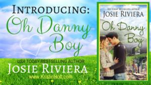 Kristin Holt | Introducing: Oh Danny Boy by Josie Riviera