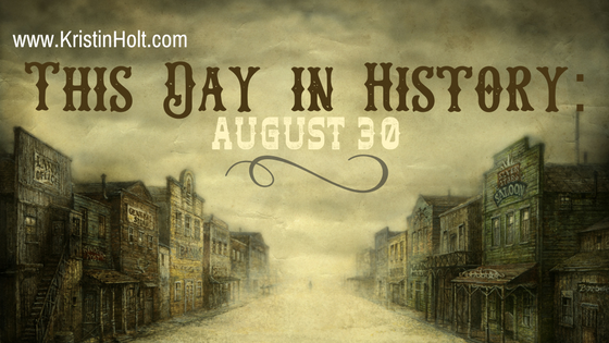 Kristin Holt | This Day in History: August 30