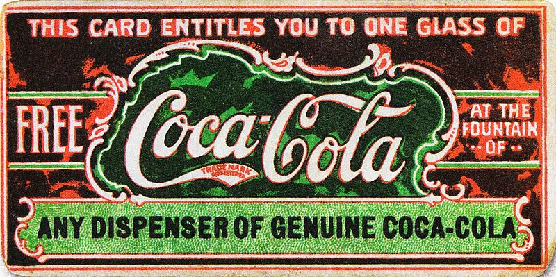 "Kristin Holt | New at the Soda Fountain: Coca-Cola! Image of a vintage Coca-Cola cardboard ""This card entitles you to ne glass of FREE Coca-Cola at the Fountain of Any Dispenser of Genuine Coca-Cola."""