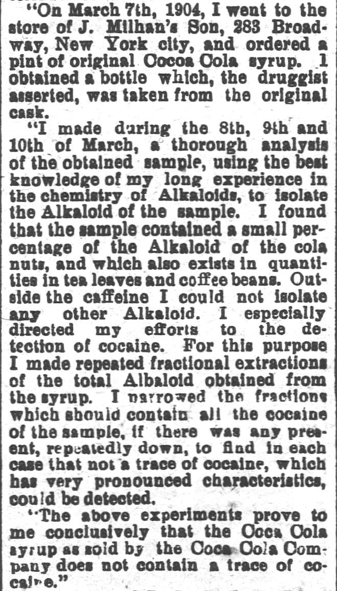 "Kristin Holt | Cocaine in Victorian Coca-Cola: Going... Going... Gone? From The Wilmington Morning Star of Wilmington, North Carolina, April 15, 1904: Coca Cola Analysis. Chemist Writes That it Does Not Containe Cocaine."" Part 2 of 3."