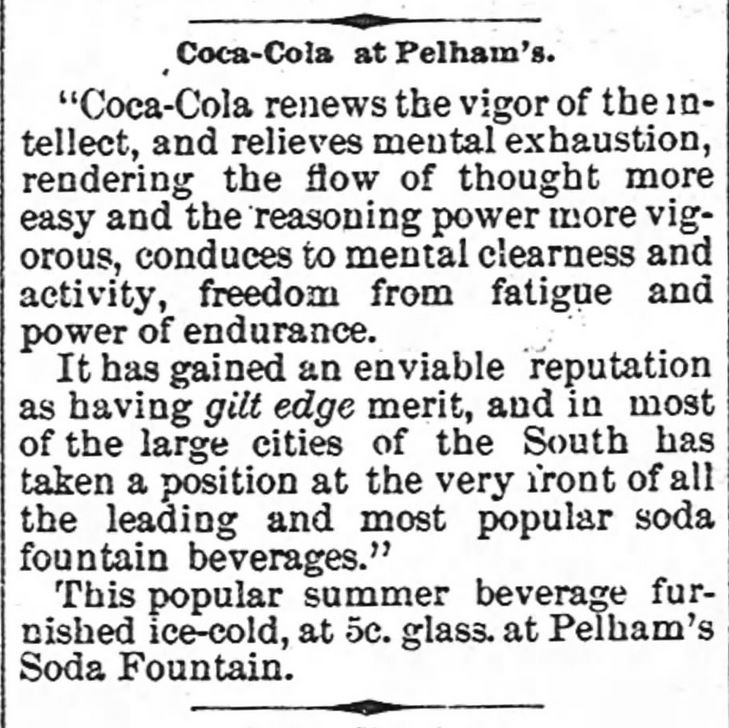 Kristin Holt | New at the Soda Fountain: Coca-Cola! Advertised at Pelham's Soda Fountain, from The Newberry Herald and News of Newberry, South Carolina. Dated September 4, 1890.