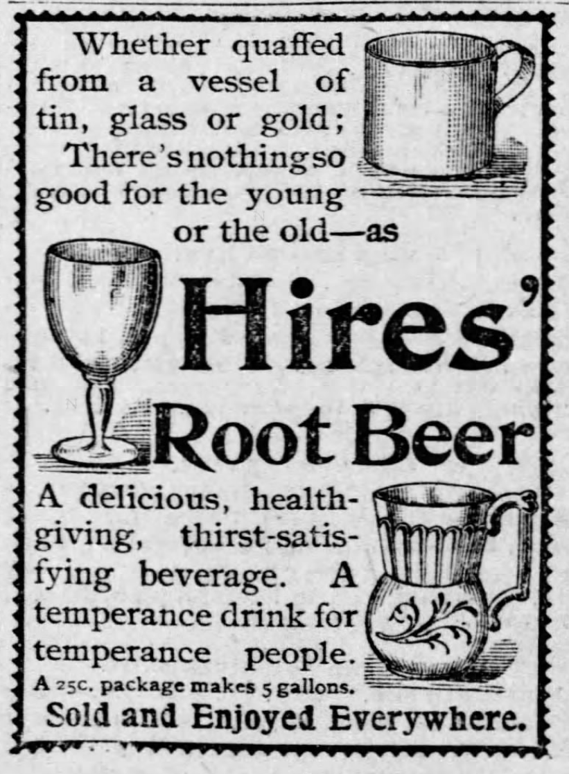 Kristin Holt | A Victorian Root Beer War. Illustrated Ad for Hires Root Beer, a Temperance Drink. St. Louis Post-Dispatch, St. Louis, Missouri, April 28, 1893.