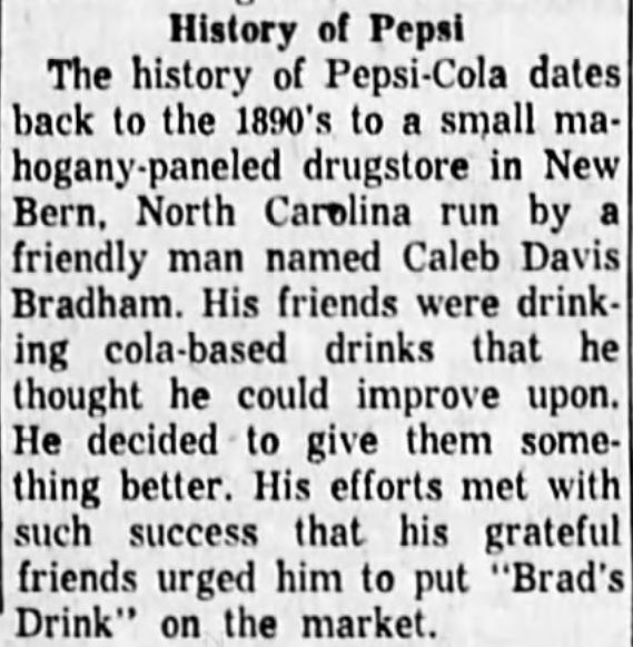 Kristin Holt   New at the Soda Fountain: Pepsi-Cola! History of Pepsi-Cola, as printed in Corvallis Gazette Times of Corvalis, Oregon, April 8, 1959. Part 1 of 2.