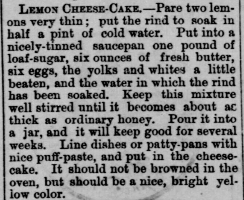 Kristin Holt - Lemon Cheese-Cake recipe from an 1874 newspaper