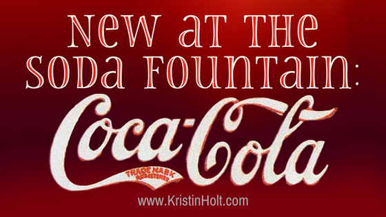 New at the Soda Fountain: Coca-Cola!