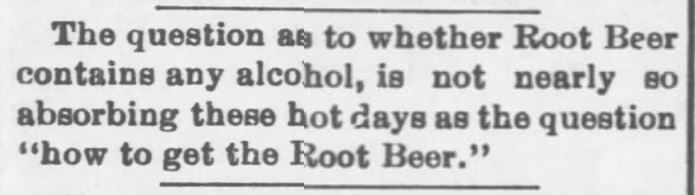 Kristin Holt | The Victorian Root Beer War. Question as to whether Root Beer contains alcohol. Salina Daily Republican-Journal of Salina, Kansas. June 18, 1897.
