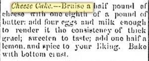 Kristin Holt - Cheese Cake recipe from The Costhocton Tribune of Costhocton, OH on January 8, 1868.