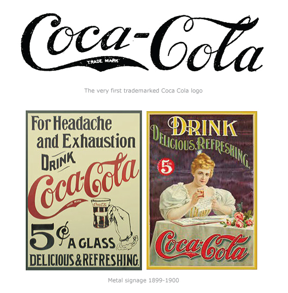 "Kristin Holt | New Coca-Cola: Branded, Bottled, Corked, and only 5¢! Coca-Cola Advertisements ""Metal signage 1899-1900,"" with the very first trademarked Coca-Cola logo. Image courtesy of FinePrintNYC.com."
