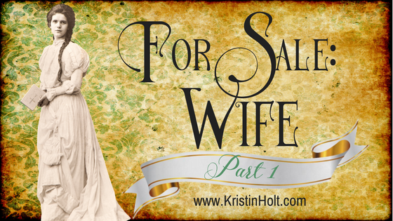 For Sale: WIFE (Part 1)