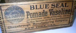 Kristin Holt | Vaseline: a Victorian Product? Photograph 1 of wooden crate, branded Blue Seal Pomade Vaseline by Chesebrough Manufacturing Company of NY, USA.