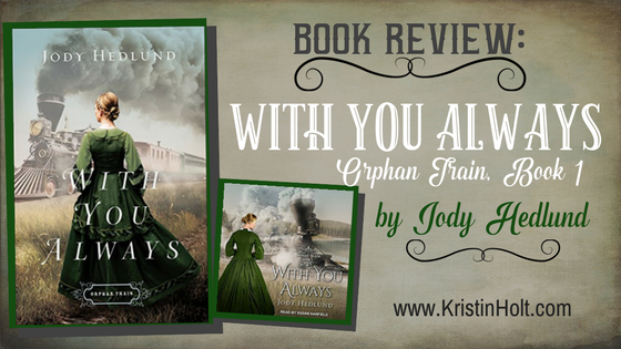 BOOK REVIEW: With You Always by Jody Hedlund