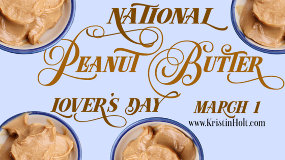 Kristin Holt | Peanut Butter in Victorian America -- National Peanut Butter Lover's Day, March 1