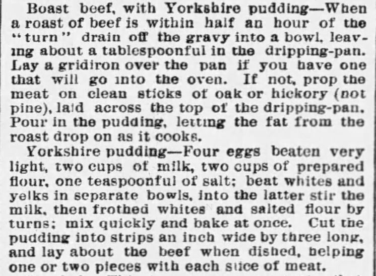 Kristin Holt | Victorian Fare: Yorkshire Pudding. Roast Beef with Yorkshire Pudding recipe and instructions. Chicago Tribune of Chicago, Illinois, April 17, 1886.