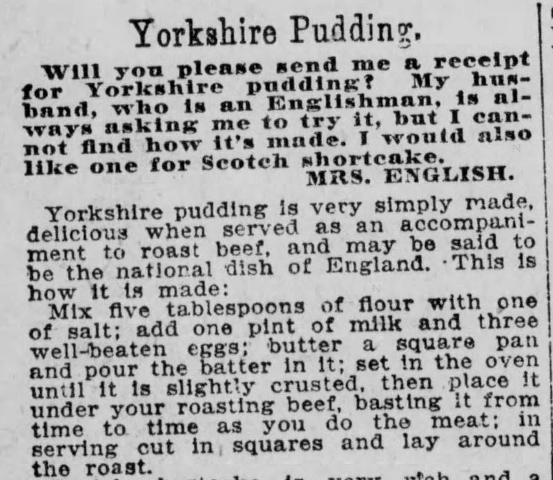 Kristin Holt | Victorian Fare: Yorkshire Pudding. A plea for help and resulting recipe (with instructions). Boston Post of Boston, Massachusetts, July 21, 1901.