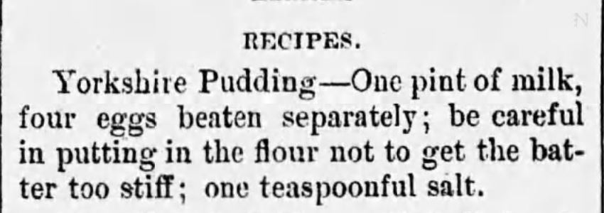 Kristin Holt | Victorian Fare: Yorkshire Pudding. Recipe for Yorkshire Pudding from Alabama Beacon of Greensboro, Alabama on March 4, 1890.