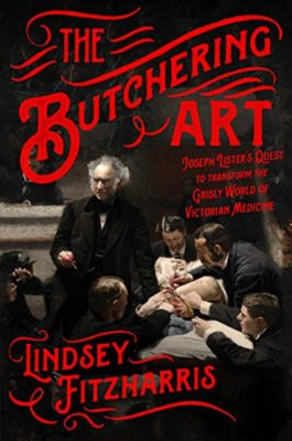 Kristin Holt | BOOK REVIEW: The Butchering Art by Lindsey Fitzharris. Amazon Canada: The Butchering Art (Kindle, Hardback, and Audible Editions)