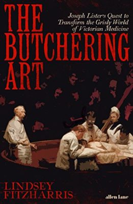BOOK REVIEW: The Butchering Art by Lindsey Fitzharris. Amazon UK: The Butchering Art, Kindle Edition