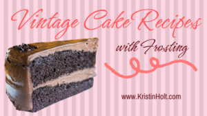 Kristin Holt | Vintage Cake Recipes, with frosting. Related to Pound Cake in Victorian America.