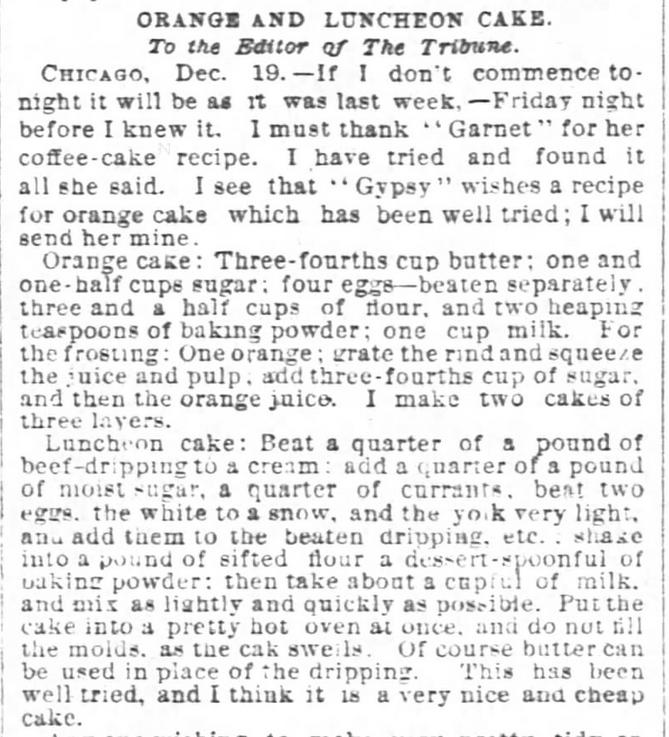 Kristin Holt   Vintage Cake Recipes. Orange and Luncheon Cake recipes, from Chicago Tribune, December 23, 1876.