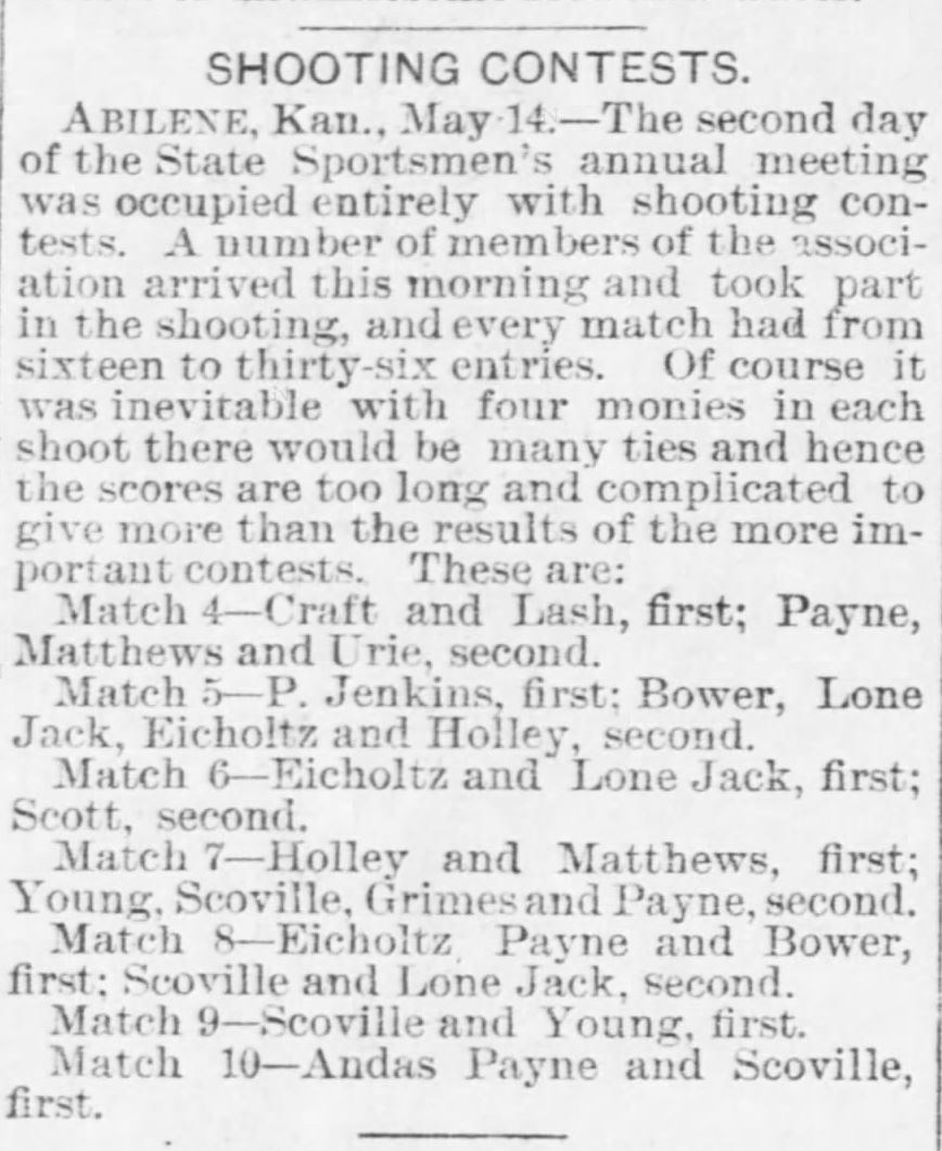 Kristin Holt | Shooting Contests in Victorian America. Shooting Contests announced in Abilene, Kansas. The Wichita Daily Eagle of Wichita, Kansas, May 15, 1890.