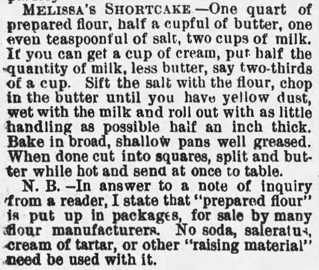 """Kristin Holt   Vintage Cake Recipes. Melissa's Shortcake recipe, including notice about """"preapred flour,"""" from The Sunday Leader of Wilkes-Barre, Pennsylvania on May 30, 1886."""