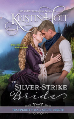 Kristin Holt | Book Cover Image: The Silver-Strike Bride. Related to Book Description: The Silver-Strike Bride.