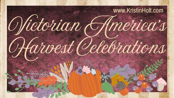 Victorian America's Harvest Celebrations