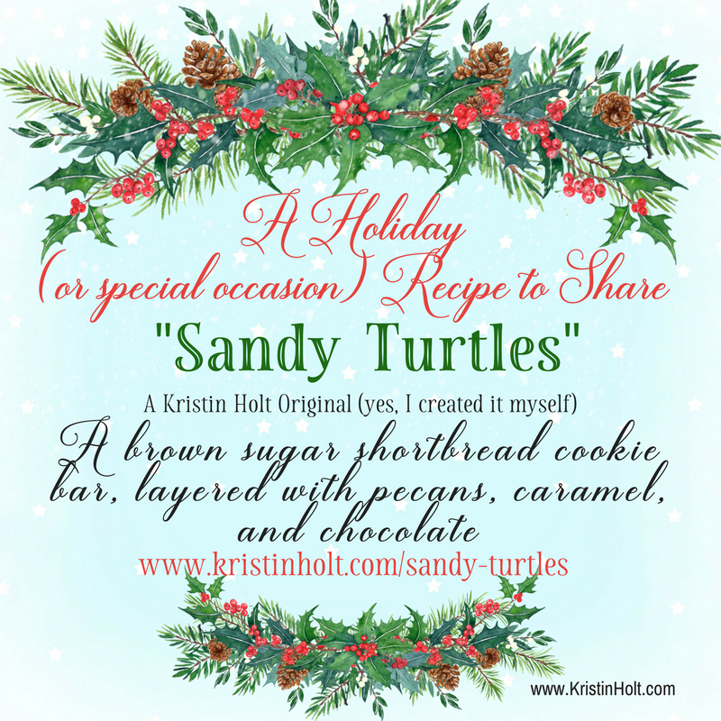 Kristin Holt | Sandy Turtles, a Holiday Recipe Original from Author Kristin Holt