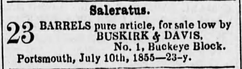 Kristin Holt | Victorian Baking: Saleratus, Baking Soda, and Salsoda. Saleratus by the barrel, advertised in <em>Spirit of the Times</em>, of Ironton, Ohio. August 7, <strong>1855</strong>.
