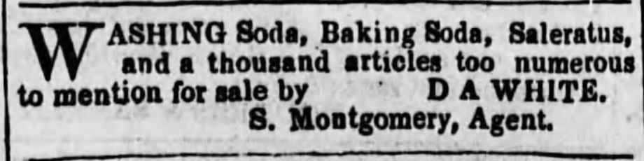 Kristin Holt | Victorian Baking: Saleratus, Baking Soda, Salsoda. Washing Soda, Baking Soda, Saleratus. Adveritsed in <em>Spirit of the Times</em>, in Ironton, Ohio, on August 7, <strong>1855</strong>.