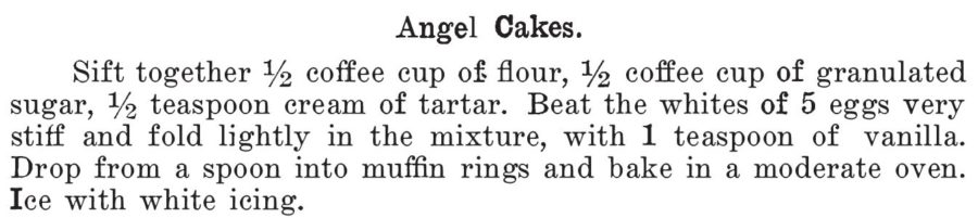 Angel Cakes (individual); recipe from Kentucky Reciept Book by Mary Harris Frazer in 1903. Related to Victorian Baking: Angel's Food Cake.