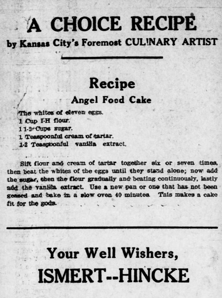An Angel Food Cake recipe from a Kansas City, Kansas newspaper in 1913. Related to Victorian Baking: Angel's Food Cake.