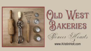 "Kristin Holt - ""Old West Bakeries: Pioneer Hearts"" by USA Today Bestselling Author Kristin Holt."