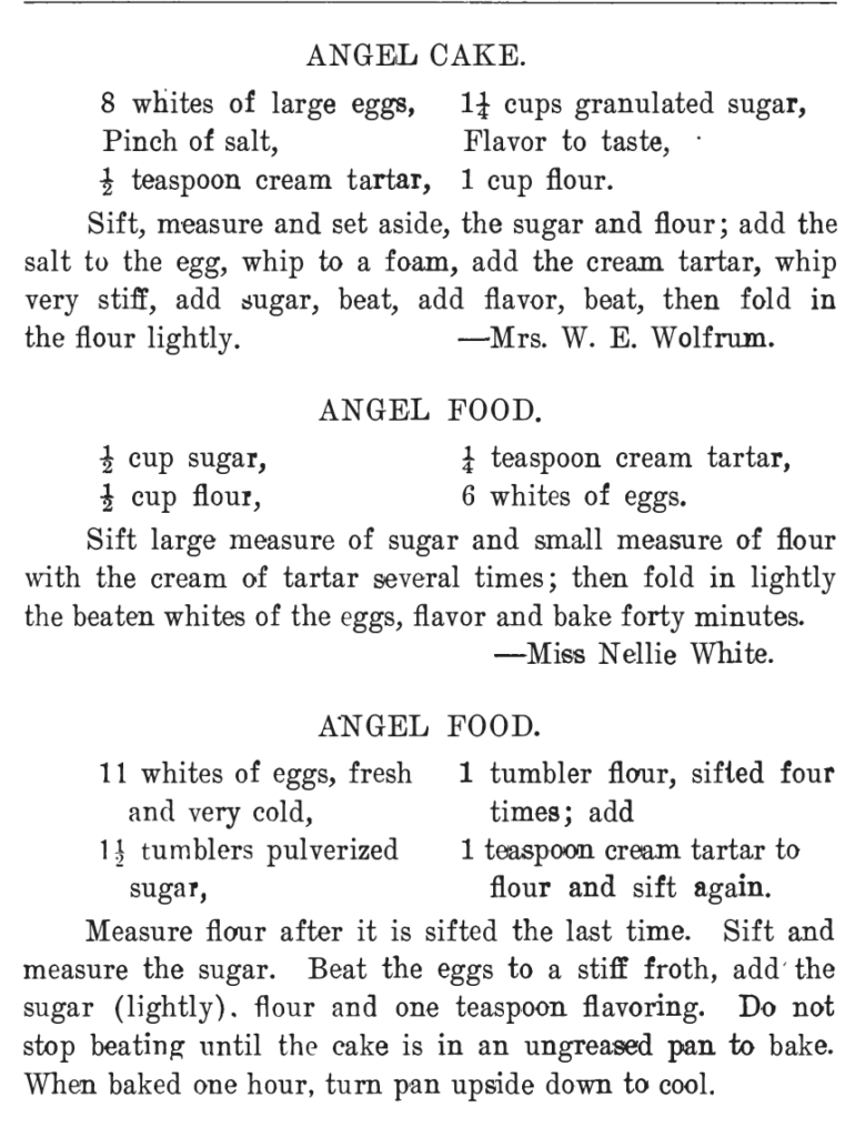 Three more Angel Cake and Angel Food recipes, from The West Bend Cook Book of 1908. Related to Victorian Baking: Angel's Food Cake.