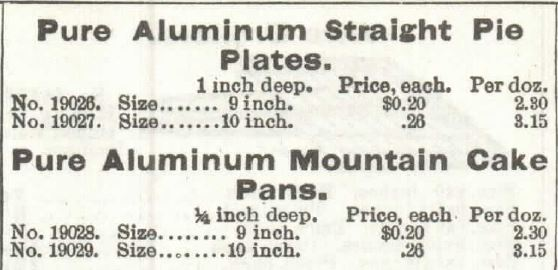 Kristin Holt | Victorian Cake: Tins, Pans, Moulds. Pure Aluminum Straight Pie Plates, and Pure Aluminum Mountain Cake Pans. For sale by 1897 Sears, Roebuck & Co. Catalogue No. 107.