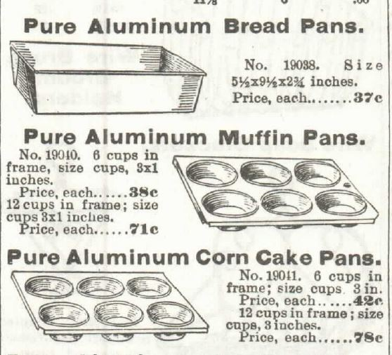 Kristin Holt | Victorian Cake: Tins, Pans, Moulds. Pure Aluminum Bread Pans, Pure Aluminum Muffin Pans, and Pure Aluminum Corn Cake Pans. For Sale in 1897 Sears, Roebuck & Co. Catalogue No 104.