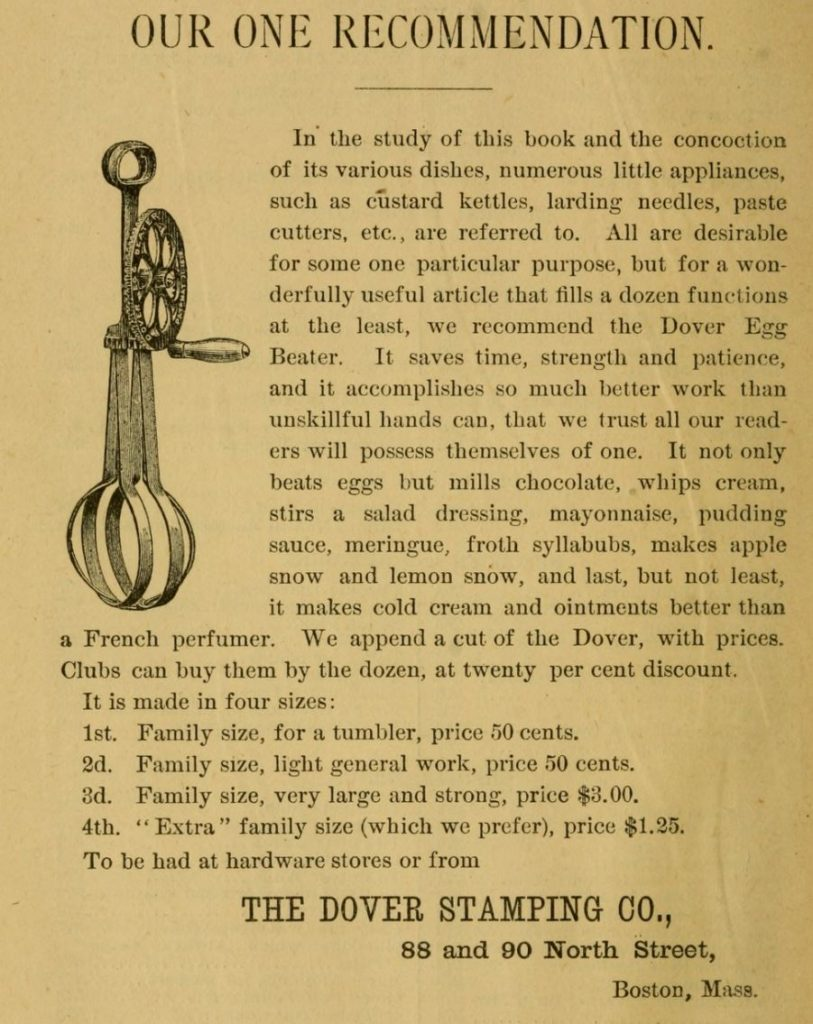 Kristin Holt | Victorian Cooking: Rotary Egg Beater ~ In Time for Angel's Food Cake? The Dover Egg Beater advertisement from The Home Messenger Book of Tested Recipes, 2nd Edition, by Isabella Stewart, 1878.