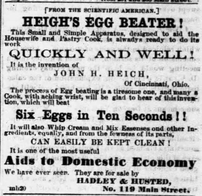 Kristin Holt | Victorian Cooking: Rotary Egg Beater ~ In Time for Angel's Food Cake? Heigh's Egg Beater Advertisement in The Buffalo Commercial of Buffalo, New York on April 7, 1858.