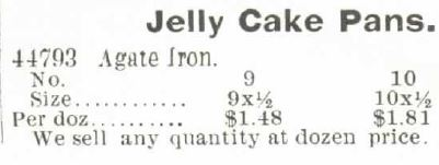 Kristin Holt | Victorian Cake: Tins, Pans, Moulds -- Jelly Cake Pans offered in the 1895 Montgomery Ward Spring and Summer Catalog No. 57 (without illustration).
