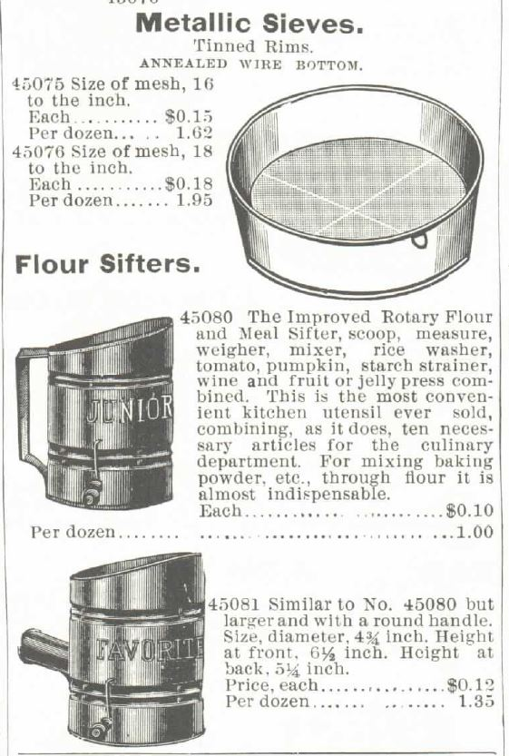Kristin Holt | Victorian Cooking: The Sifter ~ An American Victorian Invention? Metallic Sieves and Flour Sifters (illustrated) offered for sale in tehe 1895 Montgomery Ward Spring and Summer Catalogue.