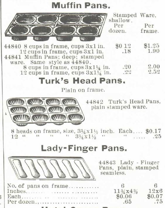 Kristin Holt | Victorian Cake: Tins, Pans, Moulds. Muffin Pans, Turk's Head Pans, Lady-Finger Pans, each sold by Montgomery, Ward & Co. Catalogue, Spring and Summer, 1895.