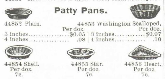 Kristin Holt | Victorian Cake: Tins, Pans, Moulds -- Patty Pans, five different shapes. Advertised in the 1895 Montgomery Ward Spring and Summer Catalog.