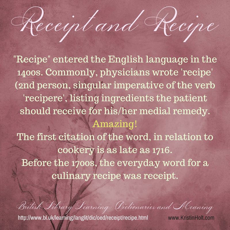 Victorian Cooking: Receipt and recipe, explained on the British Library Dictionaries and Meaning site, styled by Author Kristin Holt