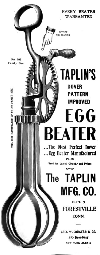Kristin Holt | Victorian Cooking: Rotary Egg Beater ~ In Time for Angel's Food Cake? Illlustrated image for Taplin's Dover Egg Beater Advertisement, 1899.