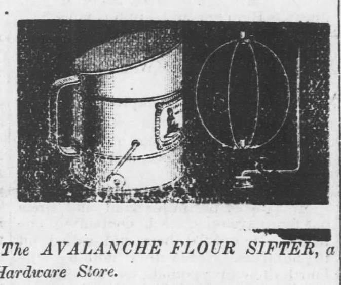 Kristin Holt | Victorian Cooking: The Sifter ~ An American Victorian Invention? The Avalanche Flour Sifter advertised in Fort Scott Weekly Monitor of Fort Scott, Kansas on July 31, 1879.