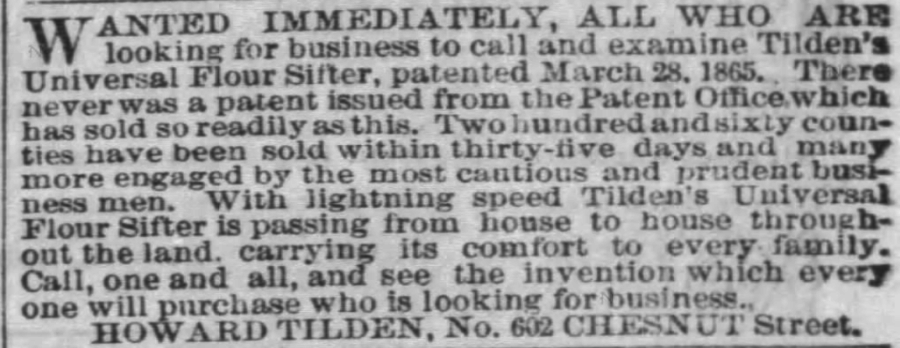 Kristin Holt | Victorian Cooking: The Sifter ~ An American Victorian Invention? Tilden's Universal Flour Sifter patented March 28, 1865. Advertised in The Philadelphia Inquirer of Philadelphia, Pennsylvania on July 15, 1865.