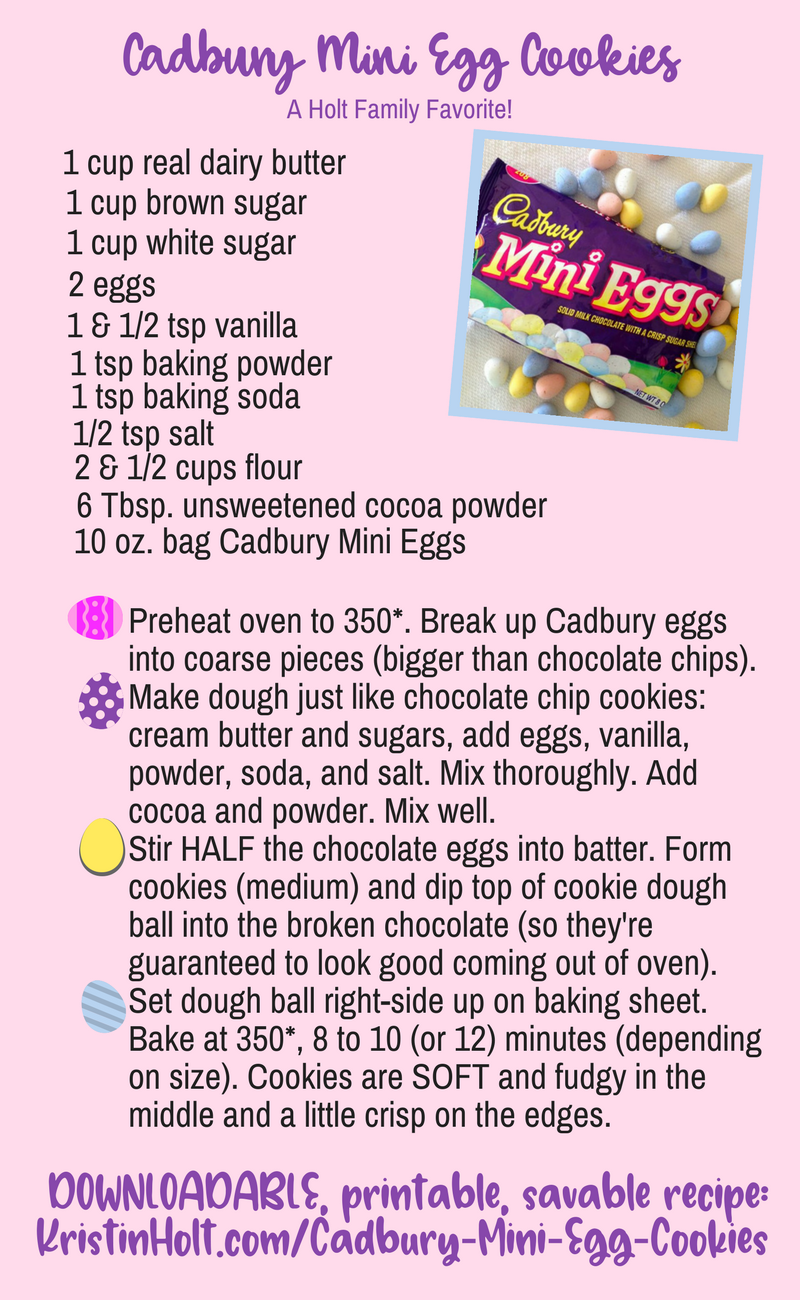 Kristin Holt | Decorative, easily read image for Cadbury Mini Egg Cookies containing the recipe with detailed instructions and the link to this page.